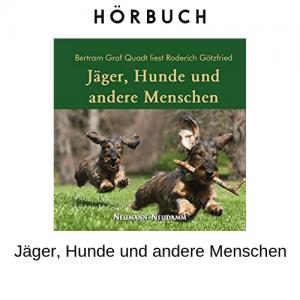 Jäger, Hunde und andere Menschen